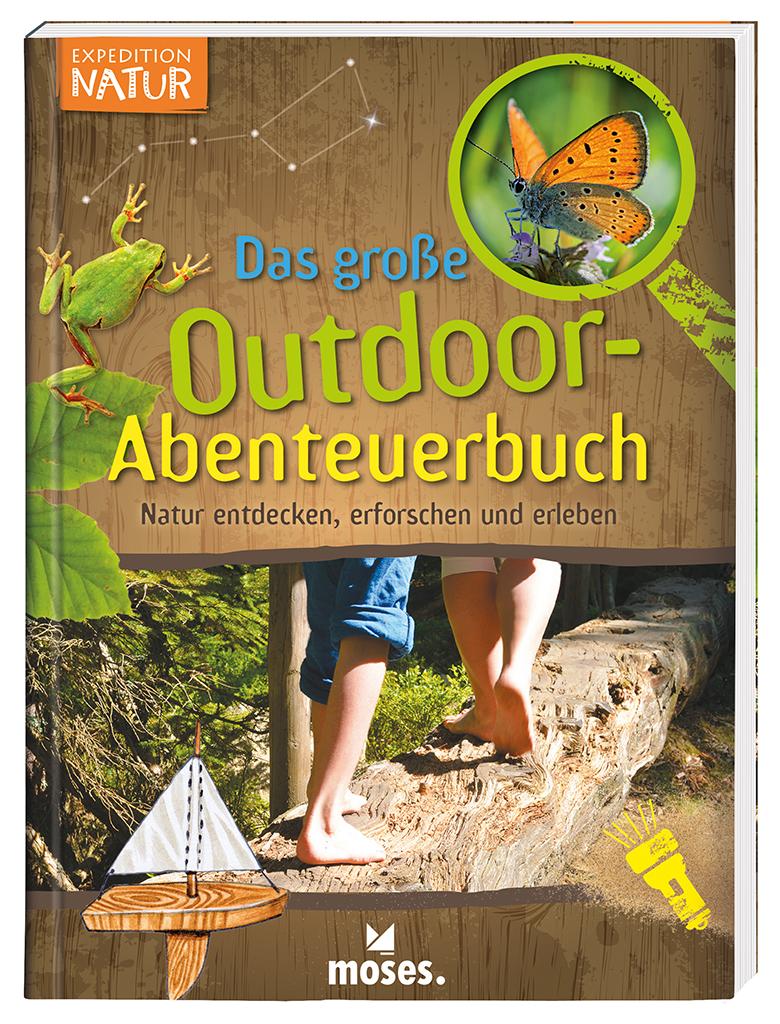 Expedition Natur - Das große Outdoor-Abenteuerbuch
