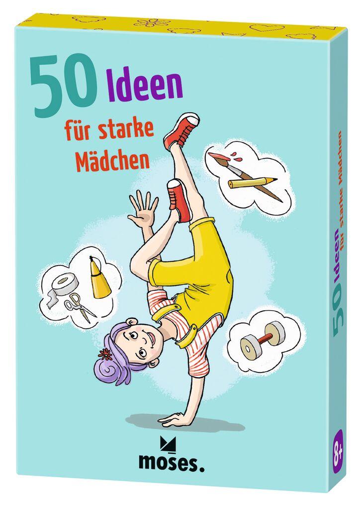 50 Ideen für starke Mädchen