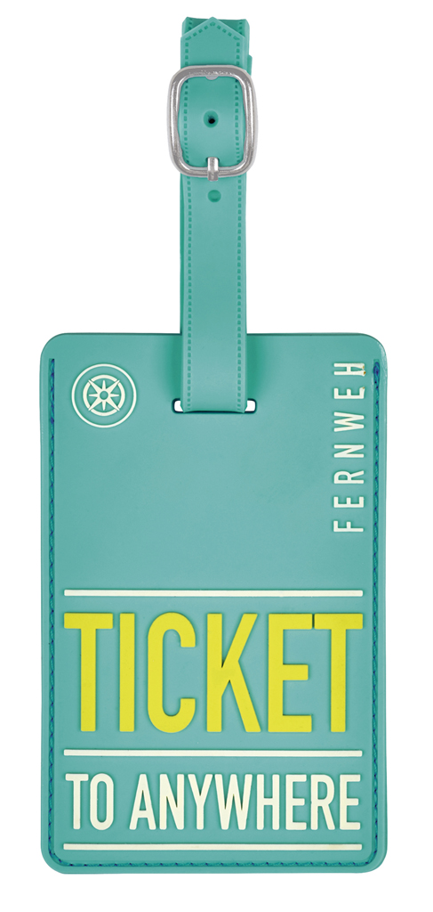 Fernweh Kofferanhänger Ticket To Anywhere