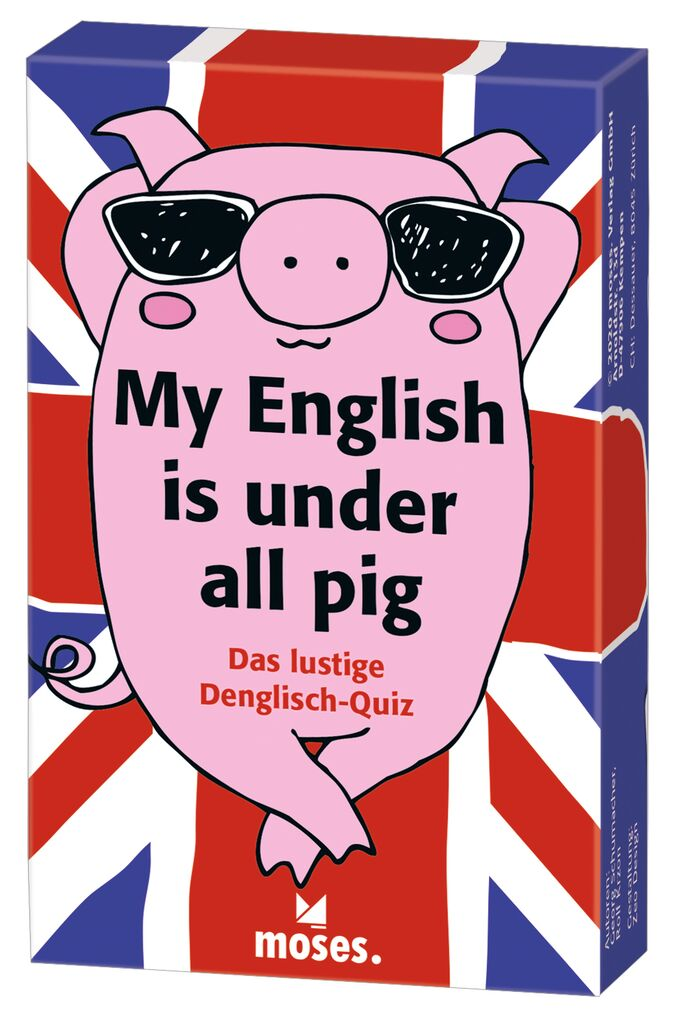 My English is under all pig - Das lustige Denglisch-Quiz
