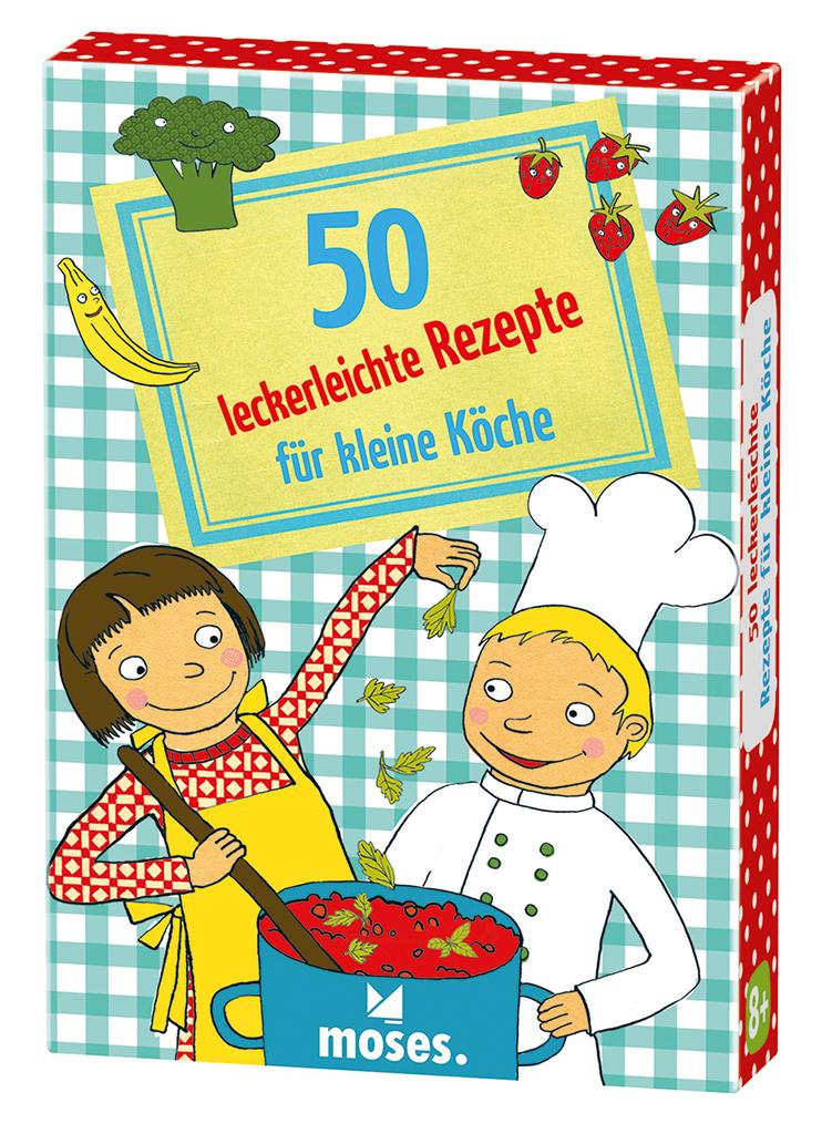 50 leckerleichte Rezepte für kleine Köche