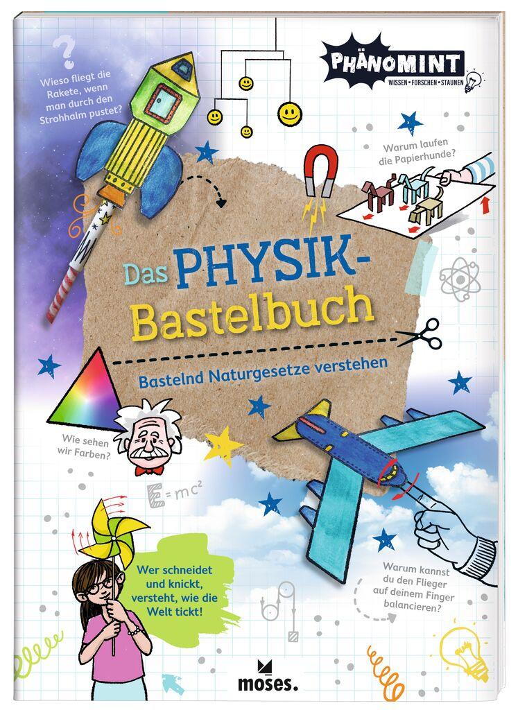 PhänoMINT Physik-Bastelbuch